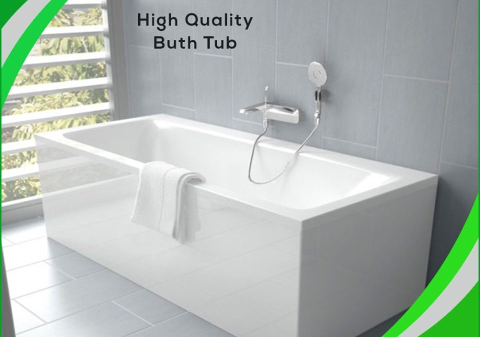 HIGH QUALITY BUTH TUB